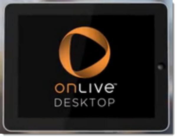 http://wwwhatsnew.com/wp-content/uploads/2012/01/onlive-desktop.jpg