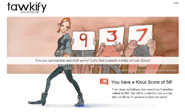 Ya sabemos que Klout es una herramienta que nos permite medir nuestro nivel de influencia en las principales plataformas sociales, teniendo en cuenta nuestras interacciones en Twitter, Facebook, Google+, LinkedIn y Foursquare. Lo novedoso en Klout no lo trae la propia plataforma en sí misma sino una nueva plataforma de reciente aparición de emparejando de personas solteras: Tawkify. Así es, Tawkify, cuyo servicio apareció en el mes de Enero de este año, se ha asociado con Klout, para permitir que sus usuarios puedan ser emparejados con otros usuarios que cuenten con similares niveles en Klout. De esta manera, se podrán