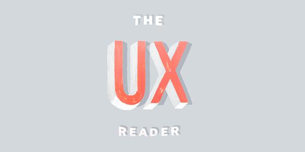 The UX Reader: Un Libro Gratuito Sobre La Creación De Experiencias De Usuario