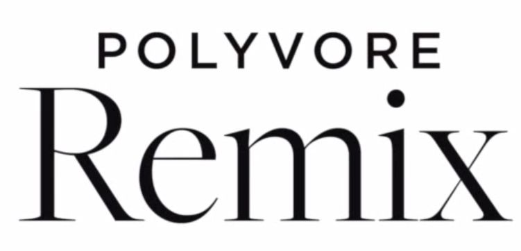 PolyvoreRemix
