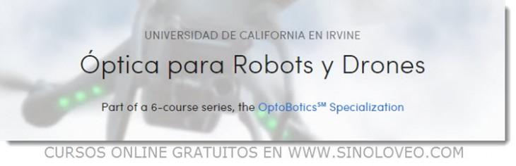 Optica para robots y drones