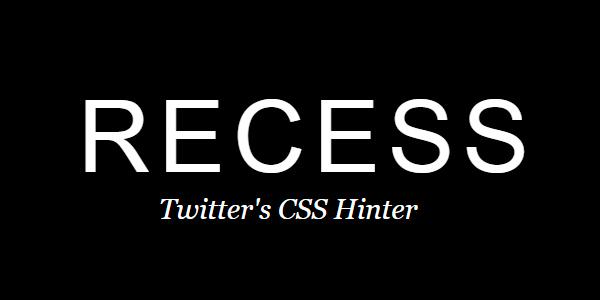 RECESS: Una Herramienta Simple Y Atractiva De Calidad De Códico Para CSS
