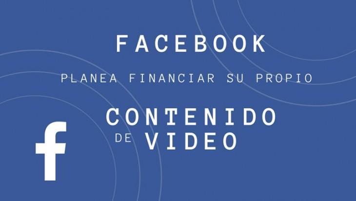 Facebook está considerando financiar su propio contenido de video