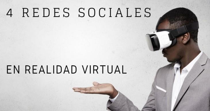 4 redes sociales en Realidad Virtual