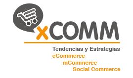 I Congreso sobre e-Commerce, m-Commerce y Social Commerce en Madrid #xCOMM