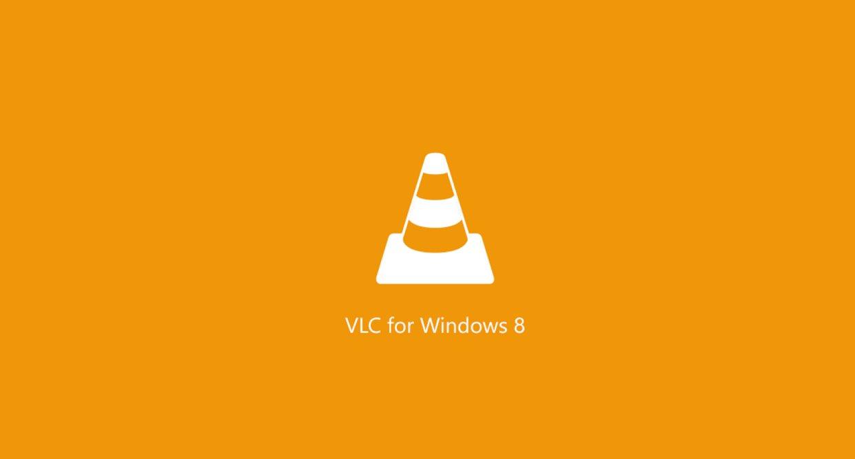 VLC ya está disponible para Windows 8