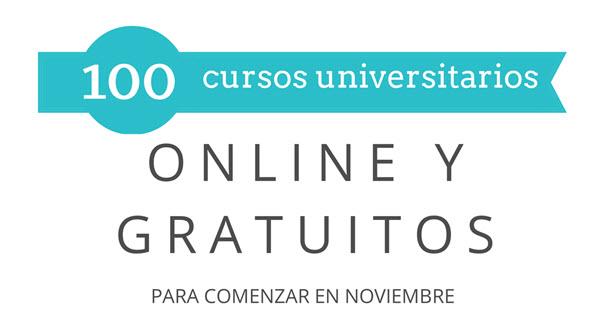 100 cursos universitarios, online y gratuitos que inician en noviembre