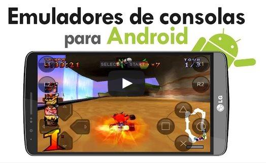 Emuladores de consolas para Android [Vídeo]