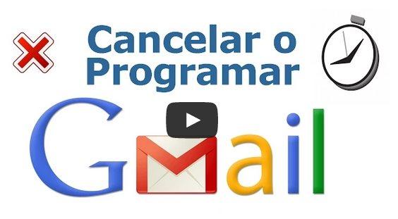 Cómo Cancelar y Programar envíos de correos en GMail