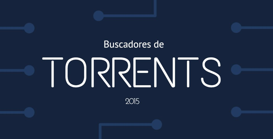Los mejores 10 sitios de Torrents en 2015