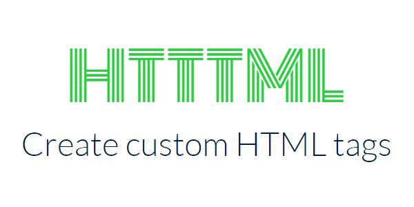 HTTTML: Generador De Etiquetas HTML Personalizadas