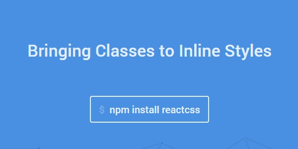 ReactCSS: Herramienta De Integración De CSS En HTML