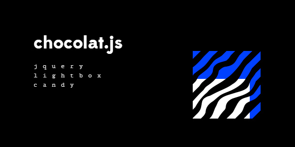 Chocolat.js: Un Plugin De En JQery Para Generar Cajas De Luz Con Imágenes Responsivas