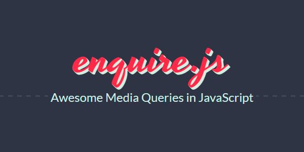 Enquire.js: Es Una Librería De JavaScript Para Responder Media Queries De CSS