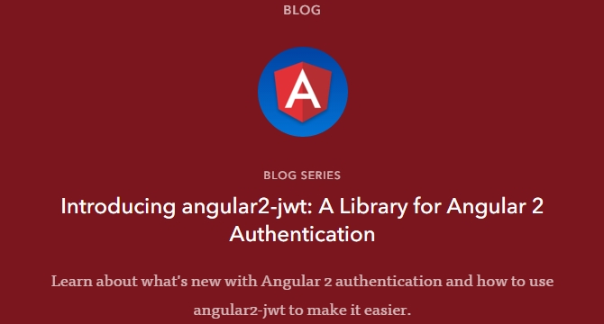 Angular2-jwt: Una Libreria Para Autenticacion En Angular 2