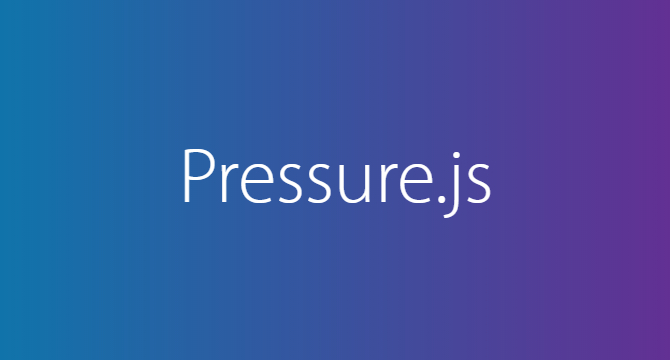 Pressure.js: Libreria De Interacciones Por Presion Touch Aplicada