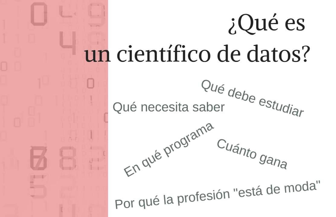 Qué es un Científico de Datos y qué necesitas aprender para ser uno