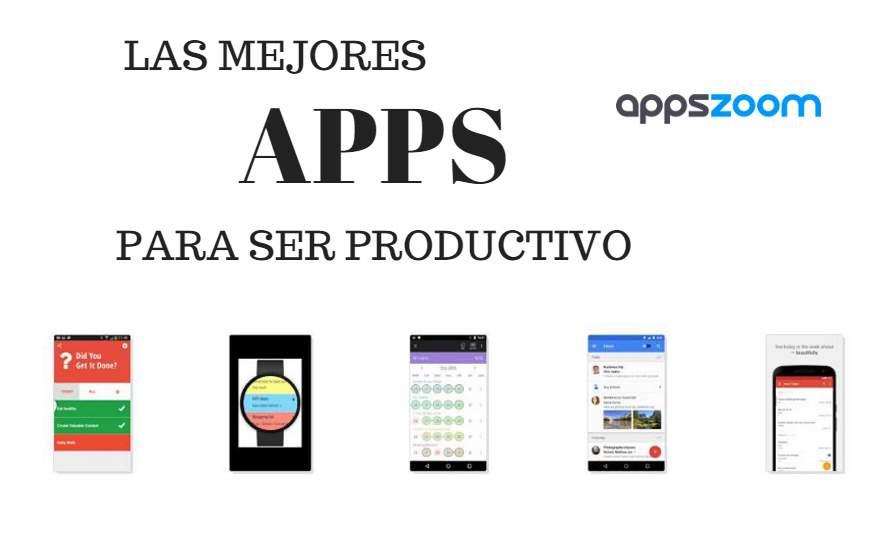 Las mejores apps para ser productivo y responsable