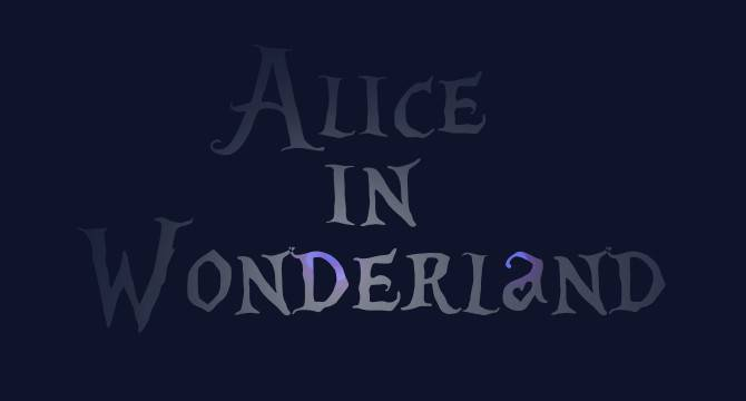 Alice in Wonderland: Asombroso Effecto De Textos