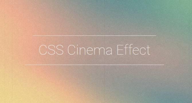 Efecto CSS Para Apariencia Cinemática