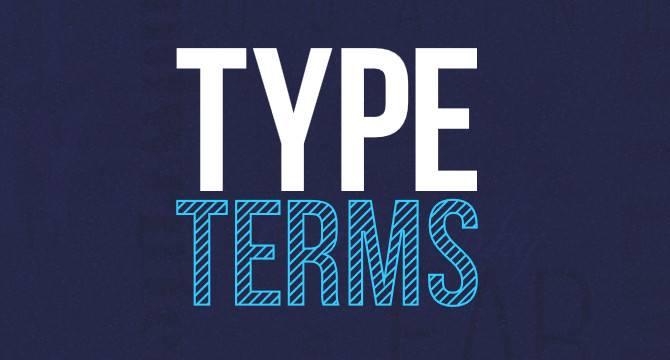 Type Terms: Guía De Terminología De La Tipografía