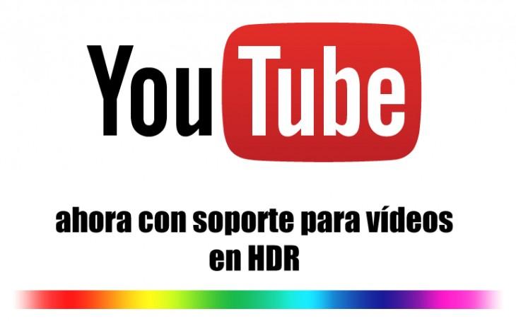 YouTube lanza soporte para vídeos en alto rango dinámico (HDR)