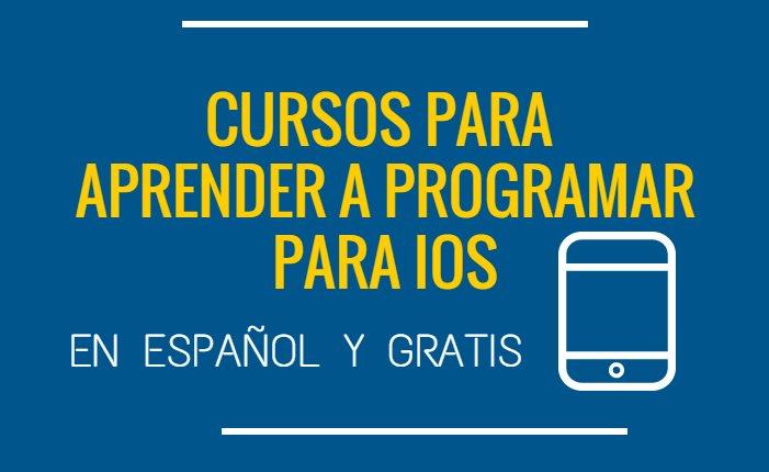 Varios cursos gratuitos en español para programar para iPhone y iPad