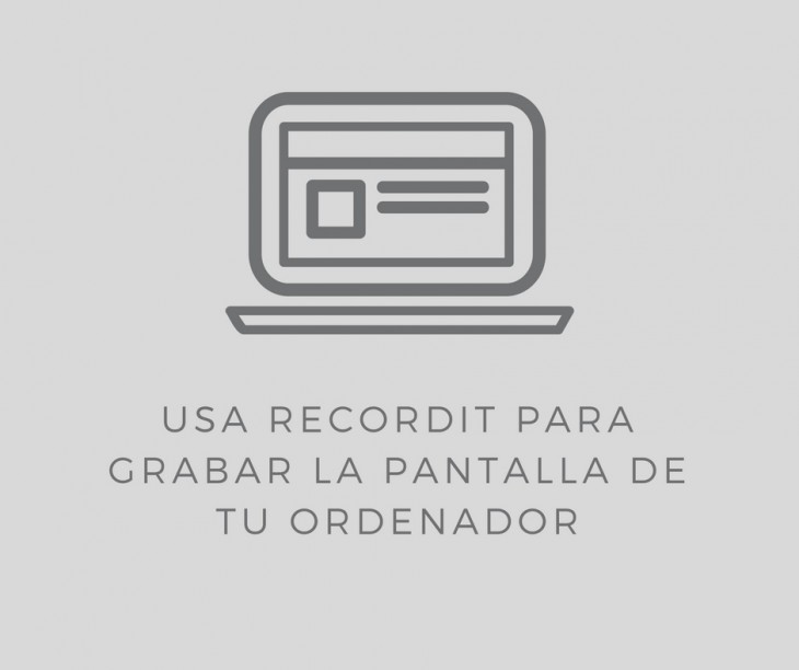 Graba y comparte la pantalla de tu ordenador con Recordit