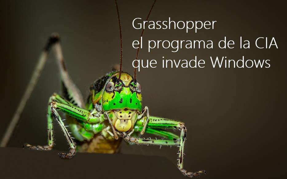 Grasshopper, la herramienta que la CIA usa para hackear Windows