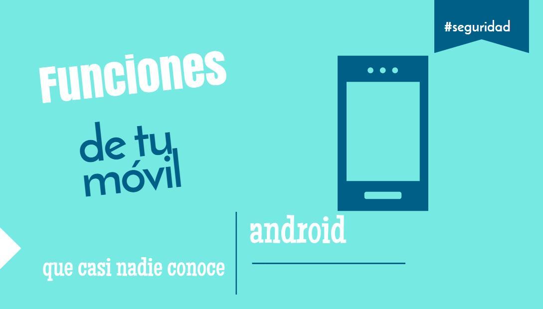 2 cosas que el móvil puede hacer y que la mayoría no sabe