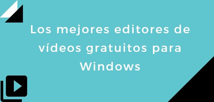 Editores de vídeos gratuitos para Windows