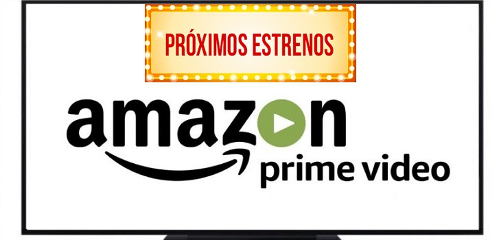 Amazon Prime video estrenos febrero 2018