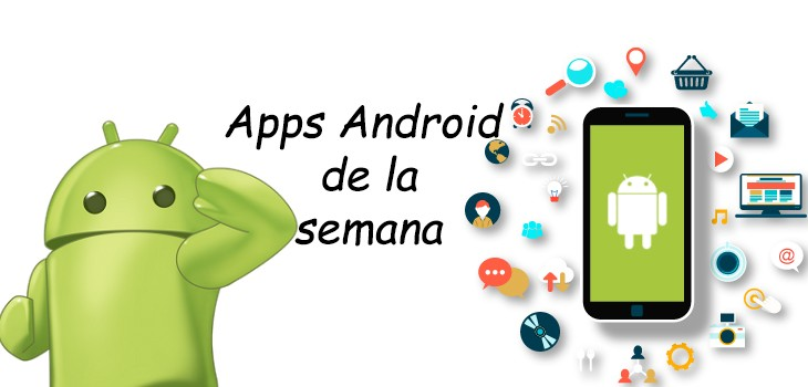 Apps Android de la semana