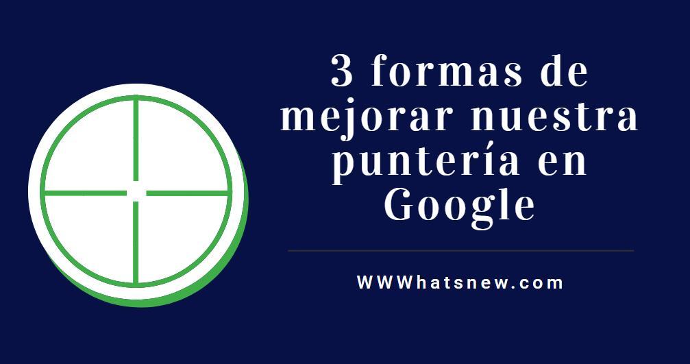 3 trucos para buscar en Google como un profesional