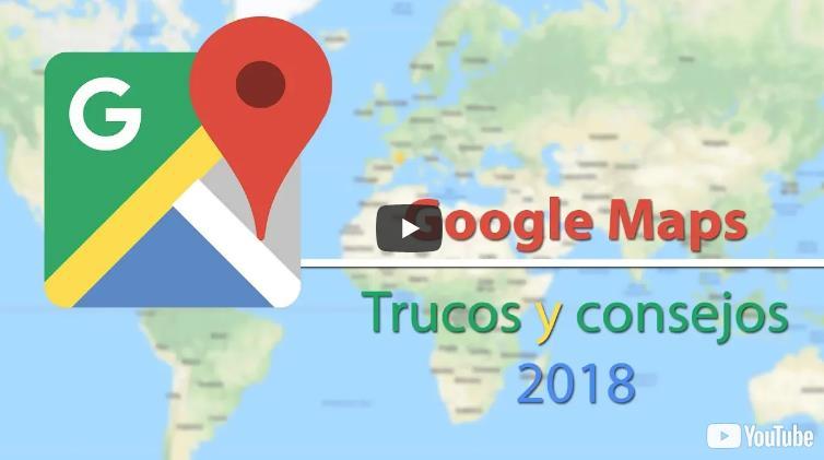 Trucos y consejos para usar Google Maps