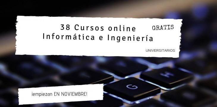 38 cursos online gratis de Informática y Tecnología para noviembre