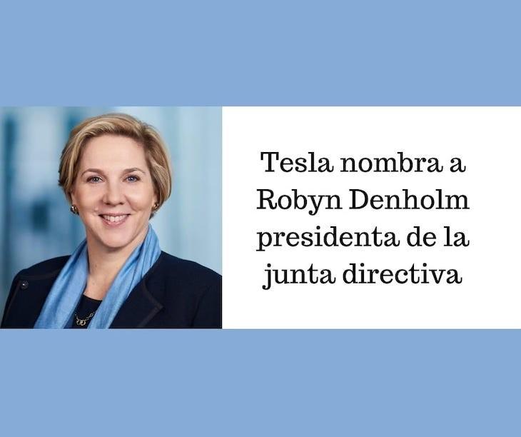Tesla elige a Robyn Denholm como nueva presidenta de Tesla ...