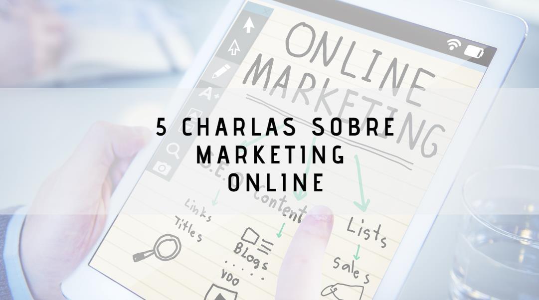 wwwhatsnew.com - 5 charlas sobre marketing online