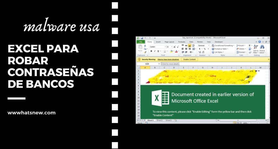 El malware que roba contraseñas de bancos usando Excel