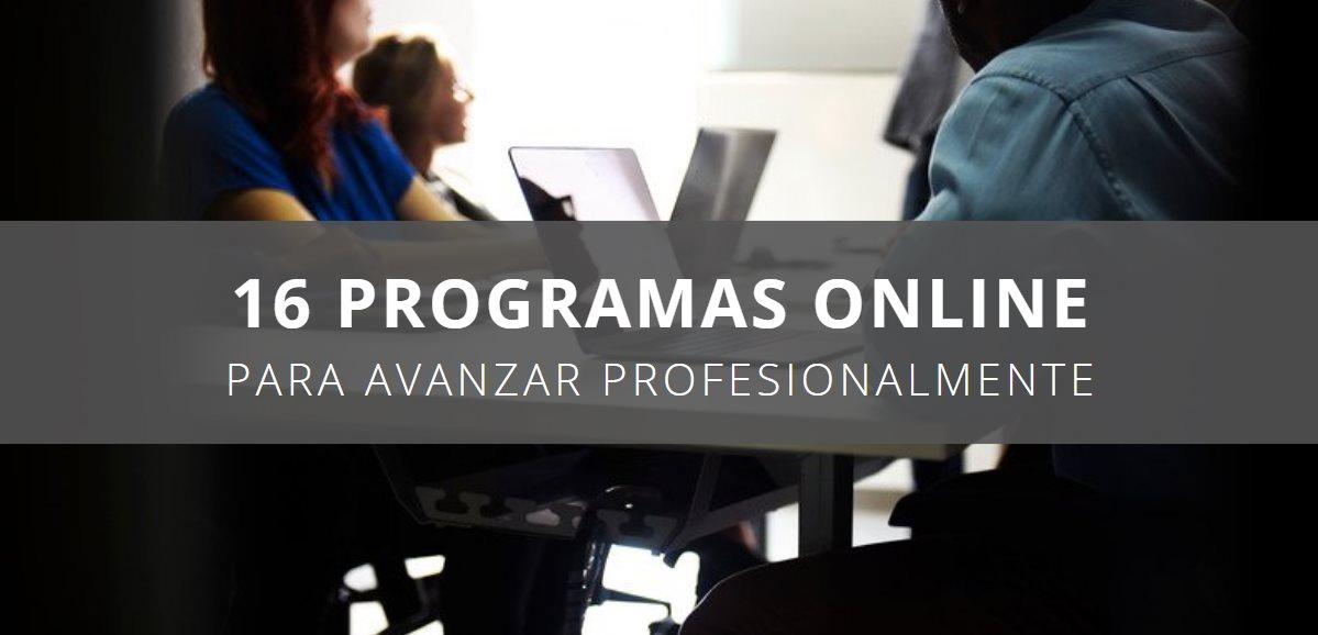 16 programas en línea para avanzar profesionalmente