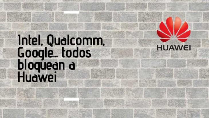 bloqueo Huawei