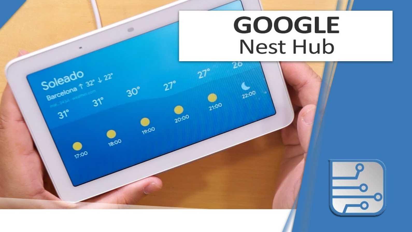 El Google Nest Hub al detalle, os lo mostramos en vídeo