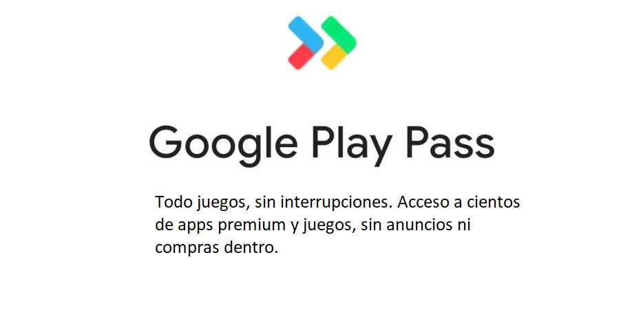 Google Play Pass, una suscripción mensual para jugar en android