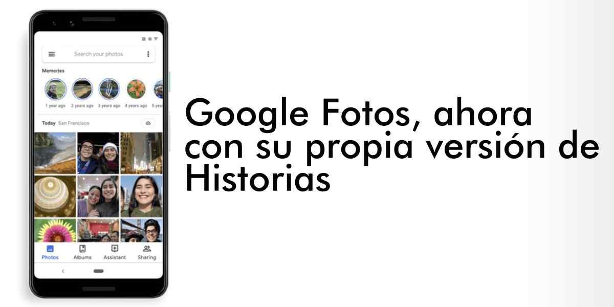 Google Fotos estrena su propia versión de Historias para mostrar recuerdos fotográficos