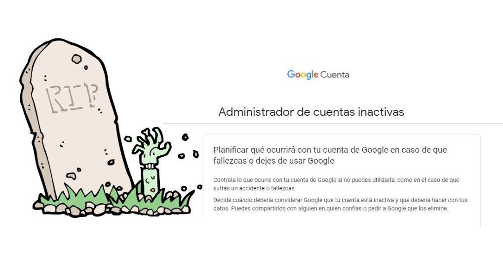 Cómo configurar tu cuenta de Google para que se elimine después de tu muerte