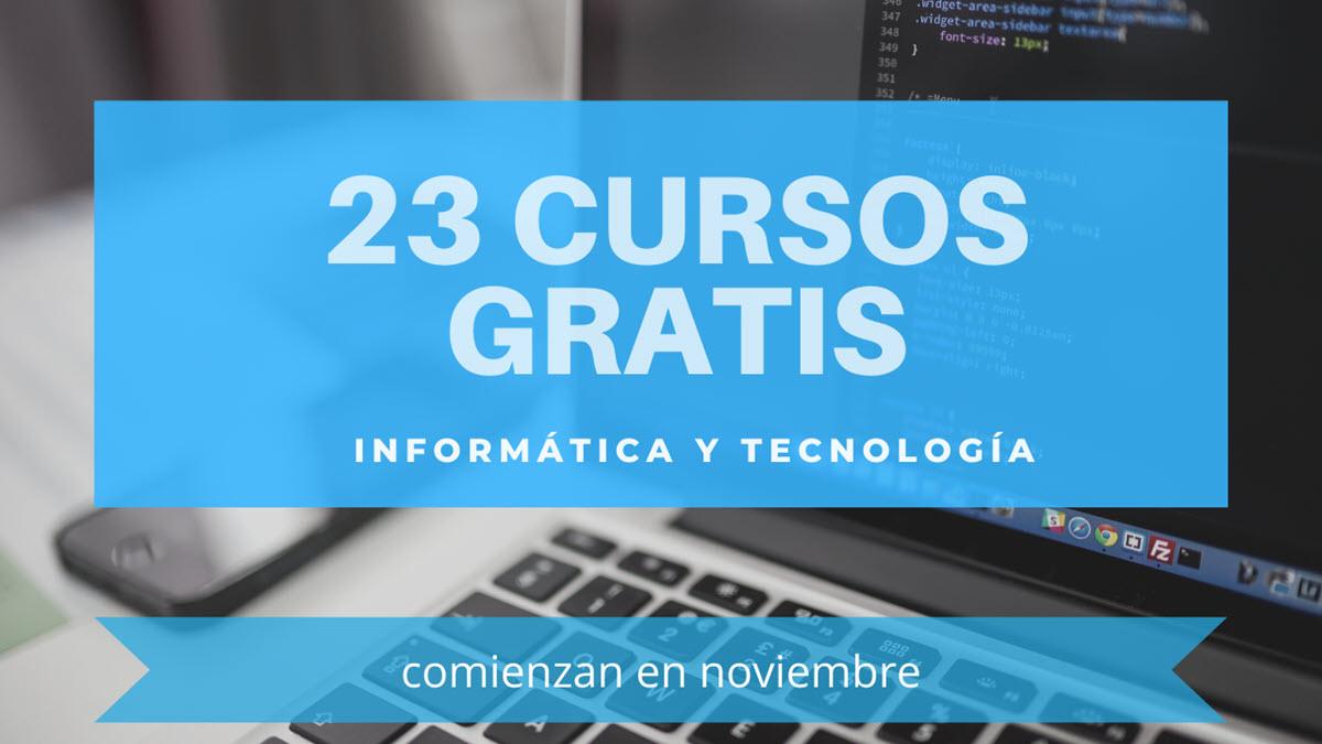 23 cursos gratuitos de tecnología para empezar en noviembre