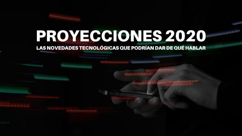Proyecciones tecnológicas para 2020