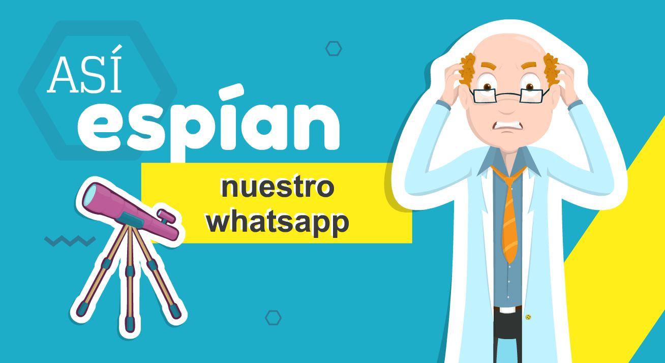 Aplicaciones usadas para espiar el Whatsapp de otra persona