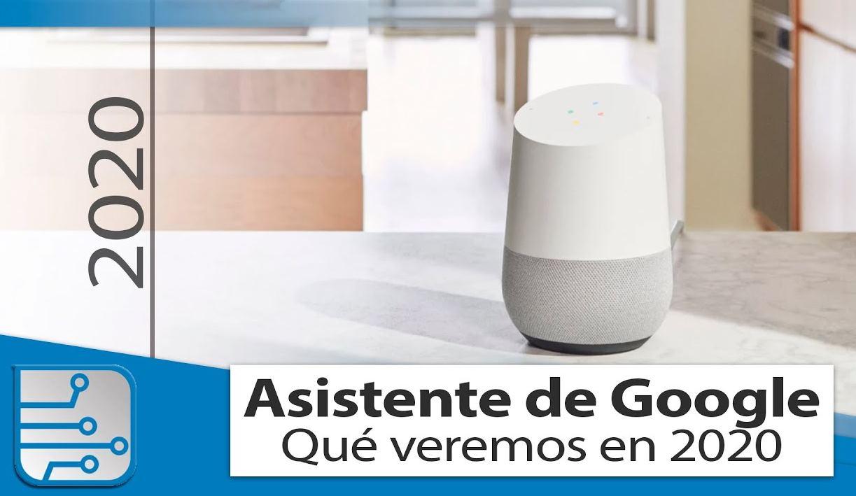 Las novedades que ofrecerá el asistente de Google en 2020