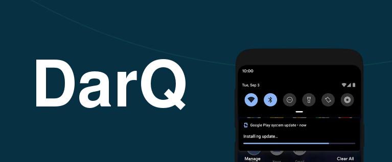 DarQ, una app para forzar el modo oscuro en Android (sin root)